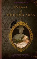 La Légende de Thunder Mesa by AlexandreGR