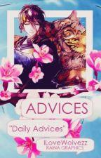α∂νι¢єѕ✔️|| Daily Advices || by ILoveWolvezz