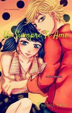 Yo Siempre Te Ame (MLB)[Terminada] by luci_fans