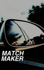 MATCH MAKER [ON HITAUS] by howellspluto