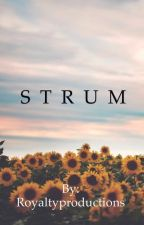 S T R U M by Royaltyproductions