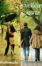TravelBoard Romance by MsNomadic