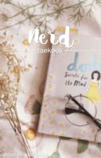 ❝Nerd❞ + taekook by chewnle