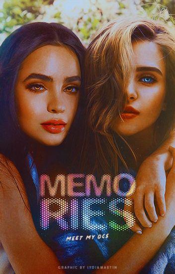 Memories ↠ Meet My OC's