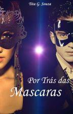 Por Trás das Mascaras by TitaSz