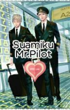 Suamiku Mr.Pilot by Bestfriendsssgirl