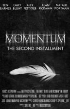 Momentum (Completed) by Spelling_Bee