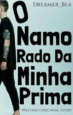 O Namorado Da Minha Prima by Pandinha_Bia03