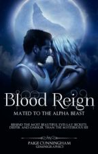 Blood Reign(ON HOLD) by Cliche_Heart