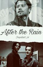 After The Rain (destiel sabriel) by impala67_24