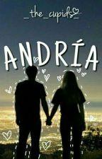 Andría (EDITANDO) by LaDiosaKevinYUnitata
