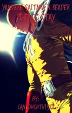 |||YANDERE!||| Saitama x Reader ||| Please Stay >COMPLETED< by cantouchthis101