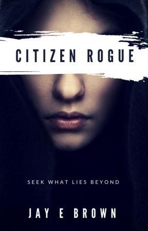 Citizen Rogue by IntrepidPress