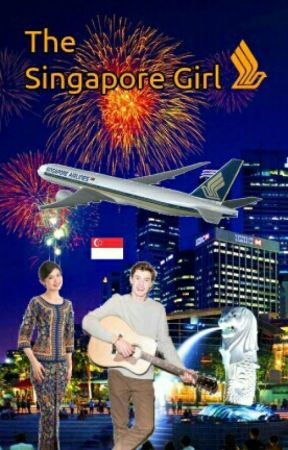 The Singapore Girl [A Shawn Mendes Fanfiction] by Sky_Power747