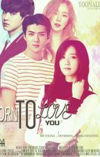 Born to Love You by Yoona_Lim22