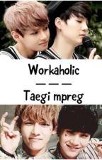 Workaholic - taegi mpreg  by Phan_Hester900