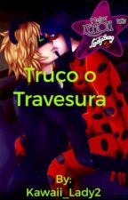 Truco o travesura {{One shot lemon}} (Ladynoir) by Kawaii_Lady2