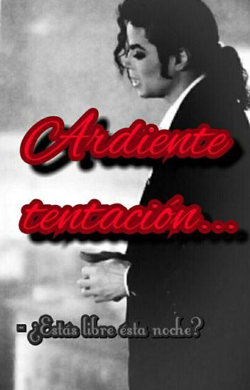~Ardiente tentación~ (Michael Jackson) ADAPTADA.