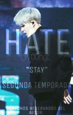 Hate - (MIN YOONGI) -TERMINADA [1ra Temporada] by y00ngi_