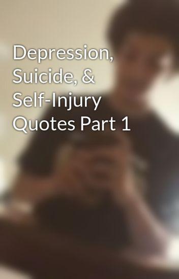 Depression Suicide Self Injury Quotes Part 1 Camden Wattpad