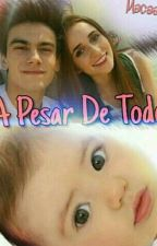 A Pesar De Todo by Macaa22015