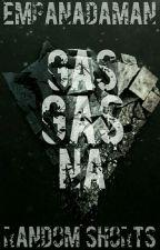 Gasgas Na by EmpanadaMan
