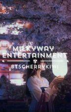 Milkyway Entertainment|Idols A.F [Hiatus Until May] by btscherrykiwi