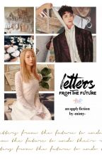🔭 letters from the  future ⇣  📫 apply fic 📬 [ CLOSED/ON HOLD ] 📶 by -mimy-