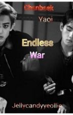 Endless War by Thitsar_Chanyeollie