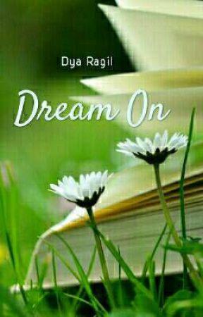 Dream On by dyaragil