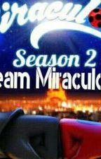 Miraculous-Las Aventuras Del Equipo Miraculous by FannyPhoenixRM