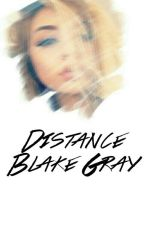 Distance; Blake Gray by TwilightGray