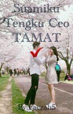 Suamiku Tengku Ceo  - TAMAT -✔ by Faezah5