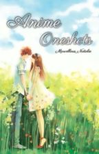 Anime oneshots - various X reader by Marvellous_Natalie