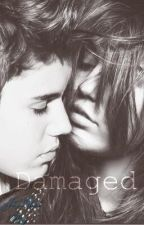 Damaged by jbieberfanfiction