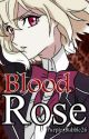 Blood Rose ( Diabolik Lovers ) by PURPLE_BUBBLE26