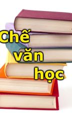 Chế văn học by dctchithien