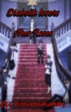 Diabolik lovers: New roses  by sisterssakamaki
