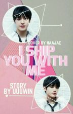 I Ship You With Me (Taeyong NCT) by Amelkeftria