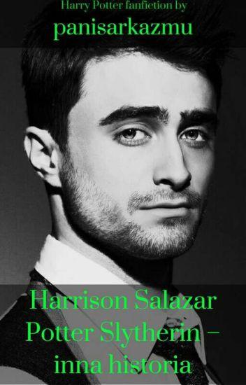 Harrison Salazar Potter Slytherin- inna historia