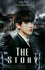 The Story {✔} by myeonraaaa-