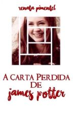 A Carta Perdida de James Potter  by queerbaz