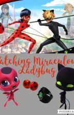 Watching Miraculous Ladybug by ItsAFantasySecret