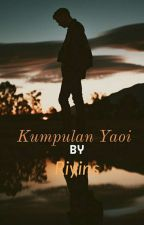 kumpulan cerita wattpad boy×boy (yaoi) by riyins