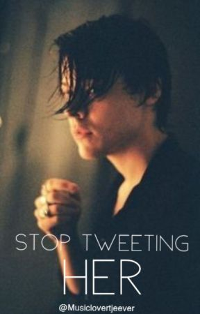 Stop Tweeting Her!  by musiclovertjeever