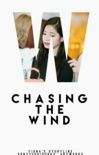 Chasing The Wind by CHOCO_BE