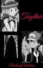 Together (Amourshipping) by Shadowy_Umbreon