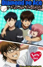Diamond no Ace x Reader Oneshots by neko-chansaysnyaa