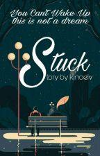 Stuck by kinaelv__