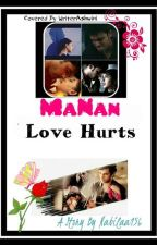 MANAN SS Love Hurts by nabilaa156